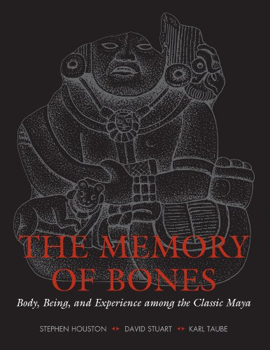 9780292713192: The Memory of Bones: Body, Being, and Experience among the Classic Maya (Joe R. & Teresa Lozano Long Series in Latin American & Latin)