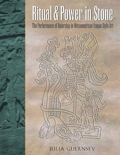 9780292713239: Ritual and Power in Stone: The Performance of Rulership in Mesoamerican Izapan Style Art (The Linda Schele Series in Maya and Pre-Columbian Studies)