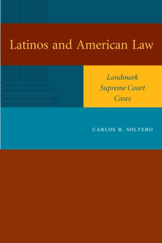 9780292714113: Latinos and American Law: Landmark Supreme Court Cases