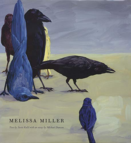 Melissa Miller (M. Georgia Hegarty Dunkerley Series in Contemporary Art): Kalil, Susie