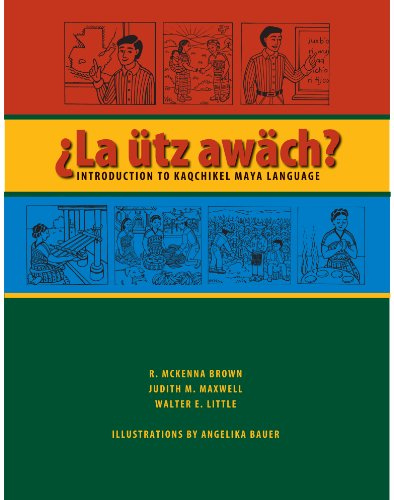 9780292714601: La Utz Awach?: Introduction to Kaqchikel Maya Language