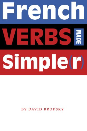 9780292714724: French Verbs Made Simple(r)