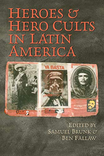 9780292714816: Heroes and Hero Cults in Latin America