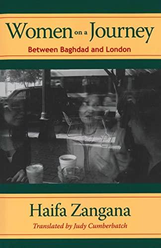 Women on a Journey: Between Baghdad and: Zangana, Haifa