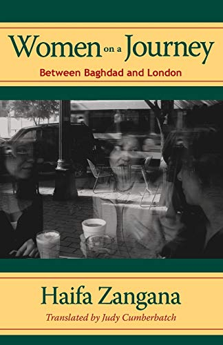 9780292714847: Women on a Journey: Between Baghdad and London (Modern Middle East Literatures in Translation)