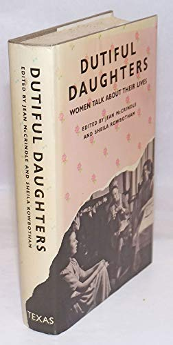 9780292715189: Dutiful daughters: Women talk about their lives