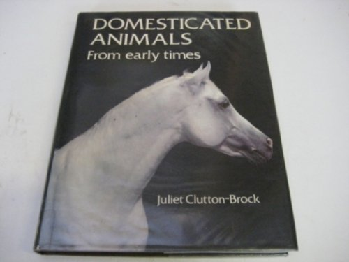9780292715325: Domesticated Animals from Early Times