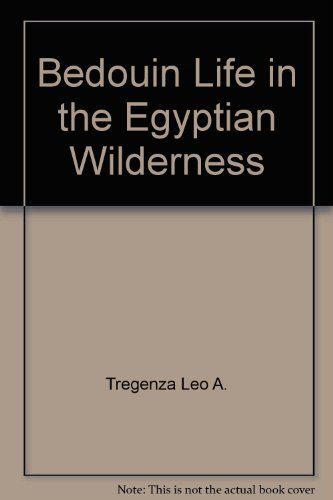 9780292715561: Bedouin Life in the Egyptian Wilderness by Tregenza Leo A.; Hobbs Joseph J.