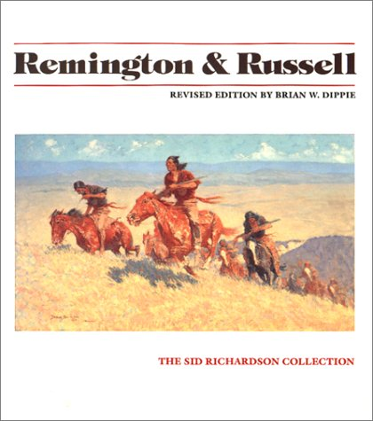 9780292715684: Remington and Russell: The Sid Richardson Collection