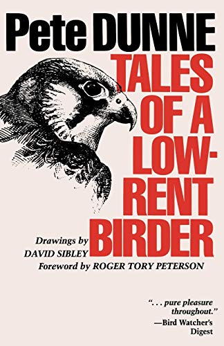 9780292715745: Tales of a Low-Rent Birder