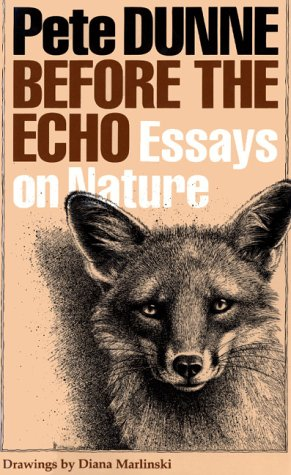 [signed] Before the Echo Essays On Nature