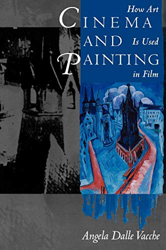 9780292715837: Cinema and Painting: How Art Is Used in Film
