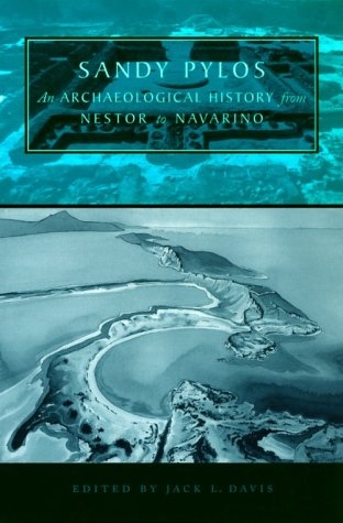 9780292715950: Sandy Pylos: An Archaeological History from Nestor to Navarino
