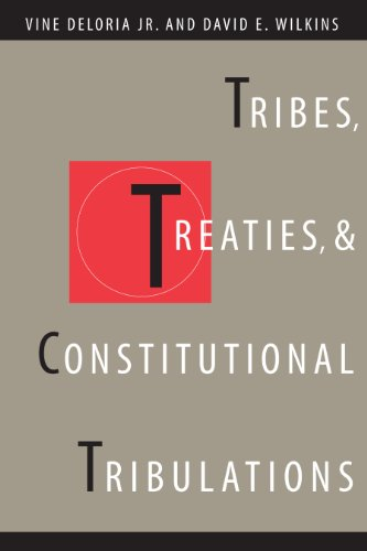 9780292716087: Tribes, Treaties, and Constitutional Tribulations
