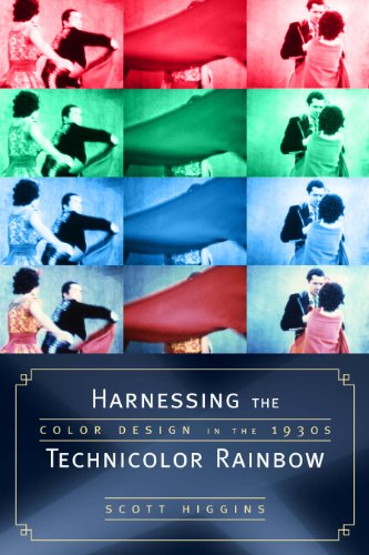 9780292716285: Harnessing the Technicolor Rainbow: Color Design in the 1930s