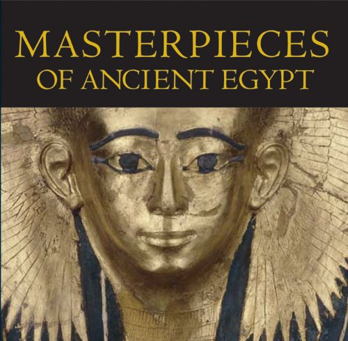 9780292716629: Masterpieces of Ancient Egypt