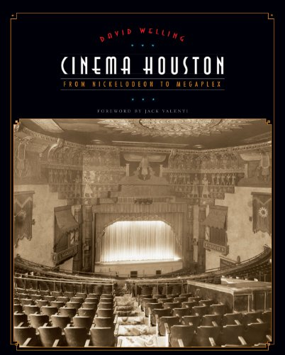 9780292717008: Cinema Houston: From Nickelodeon to Megaplex (Roger Fullington Series in Architecture)