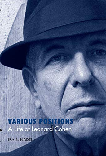 9780292717329: Various Positions: A Life of Leonard Cohen (Jewish Life, History, and Culture)