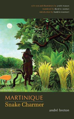 9780292717657: Martinique: Snake Charmer (Surrealist Revolution Series)