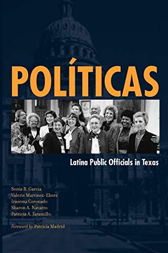 9780292717886: Políticas: Latina Public Officials in Texas