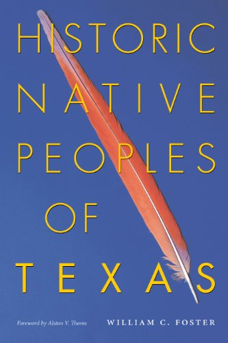 9780292717930: Historic Native Peoples of Texas