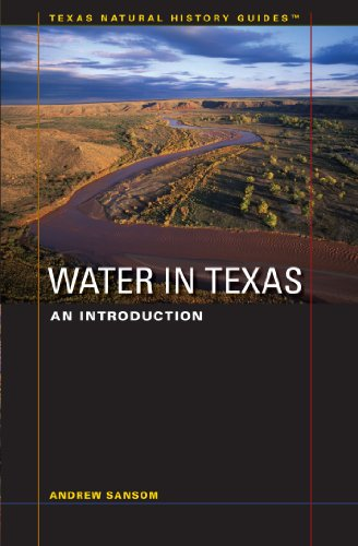 9780292718098: Water in Texas: An Introduction (Texas Natural History Guides™)