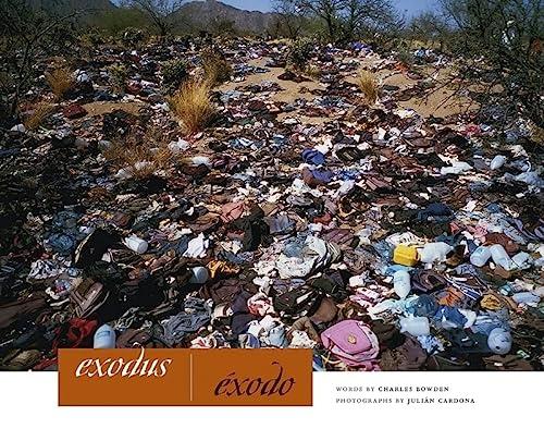 Exodus / Exodo: Boweden, Charles & Julian Cardona (photo.)