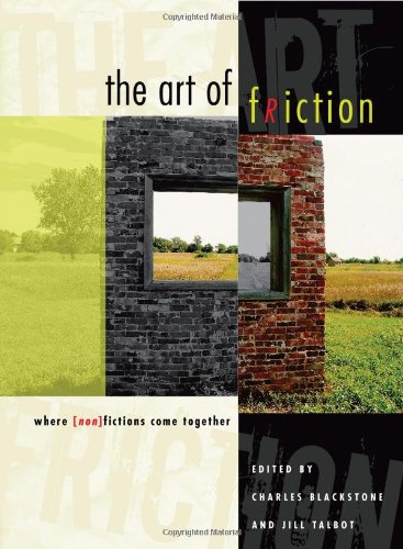 9780292718791: The Art of Friction: Where (Non)Fictions Come Together