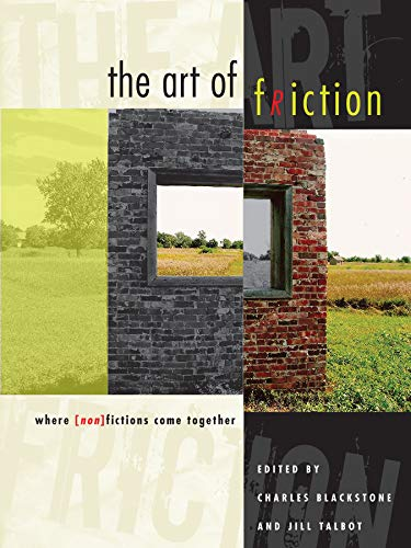 9780292718913: The Art of Friction: Where (Non)Fictions Come Together