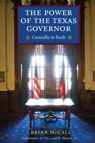 9780292718982: The Power of the Texas Governor: Connally to Bush