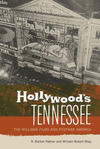 Hollywood's Tennessee: The Williams Films and Postwar America: R. Barton Palmer