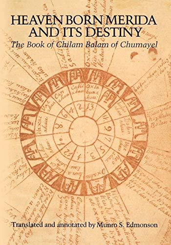 9780292719378: Heaven Born Merida and Its Destiny: The Book of Chilam Balam of Chumayel (Texas Pan American)
