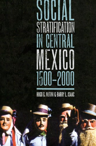 Social Stratification in Central Mexico, 1500-2000