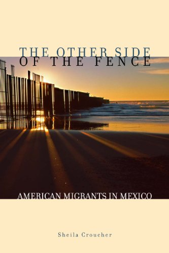 9780292719750: The Other Side of the Fence: American Migrants in Mexico