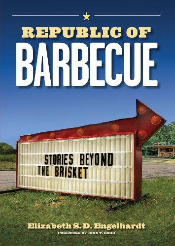 9780292719989: Republic of Barbecue: Stories Beyond the Brisket (Bridwell Texas History Series)