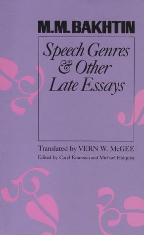 9780292720466: Speech Genres and Other Late Essays (UNIVERSITY OF TEXAS PRESS SLAVIC SERIES)