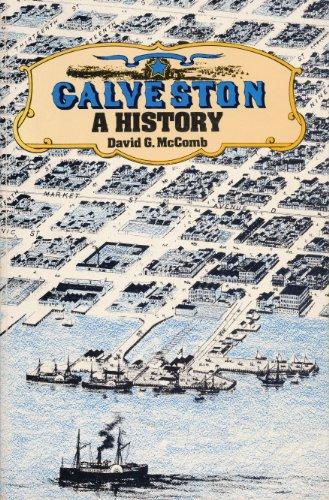 Galveston: A History: David G. McComb