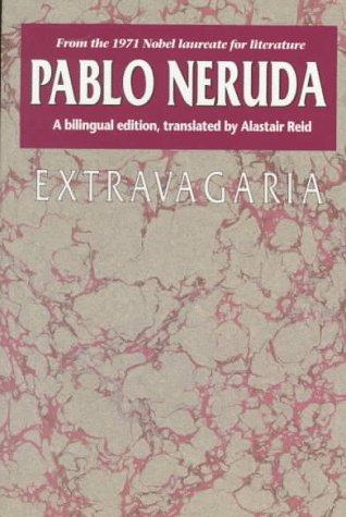 Extravagaria (Texas Pan American Series) (English and: Pablo Neruda