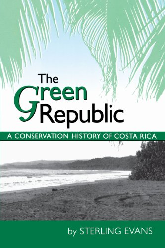 9780292721012: The Green Republic: A Conservation History of Costa Rica