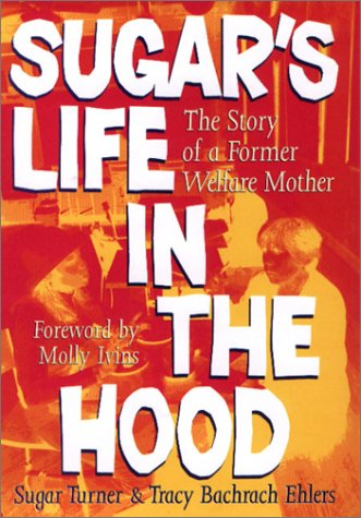 9780292721029: Sugar's Life in the Hood: The Story of a Former Welfare Mother