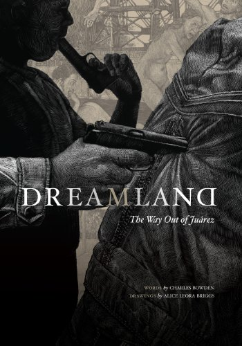 9780292721234: Dreamland: The Way Out of Juarez