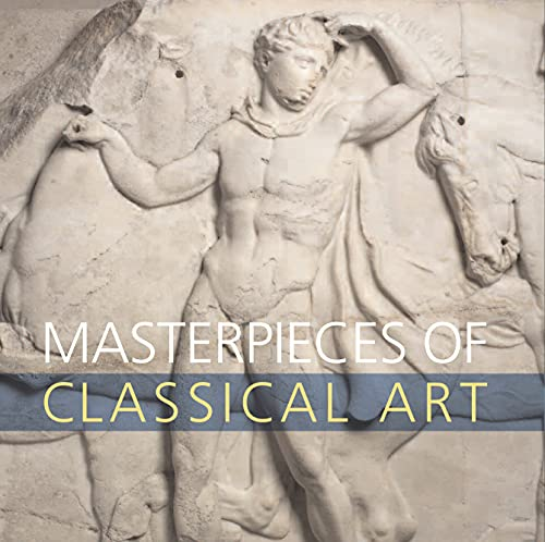 9780292721470: Masterpieces of Classical Art