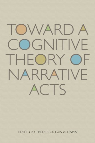 9780292721579: Toward a Cognitive Theory of Narrative Acts (Cognitive Approaches to Literature and Culture)