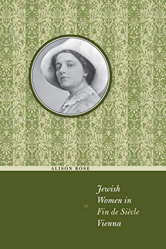 9780292721593: Jewish Women in Fin de Siècle Vienna (Jewish History, Life, and Culture)