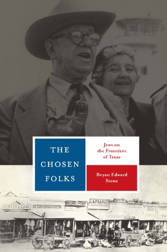 9780292721777: The Chosen Folks: Jews on the Frontiers of Texas (Jewish Life, History, and Culture)