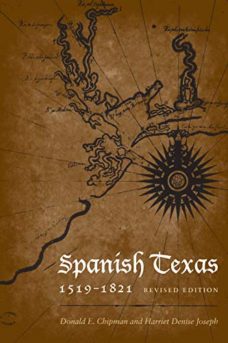 9780292721807: Spanish Texas, 1519–1821: Revised Edition (Clifton and Shirley Caldwell Texas Heritage)