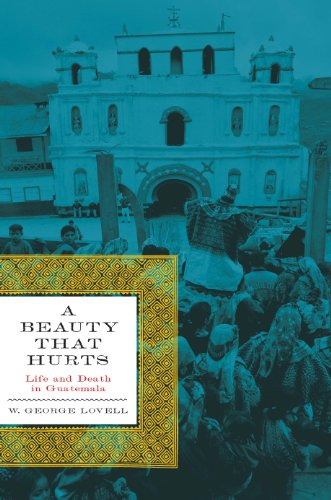 A Beauty That Hurts: Life and Death: Lovell, W. George