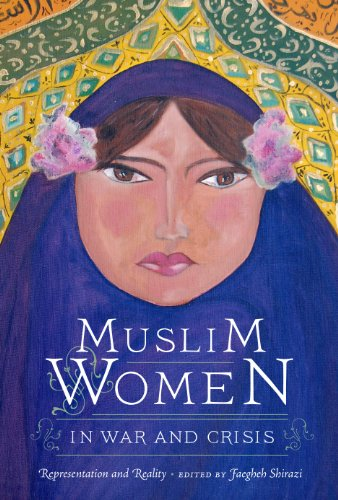 9780292721890: Muslim Women in War and Crisis: Representation and Reality