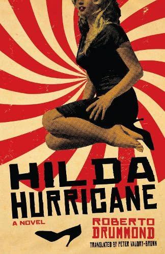 Hilda Hurricane: A Novel (Hardback): Roberto Drummond