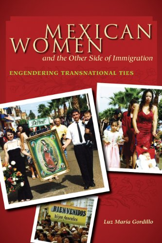 9780292722033: Mexican Women and the Other Side of Immigration: Engendering Transnational Ties (Chicana Matters)